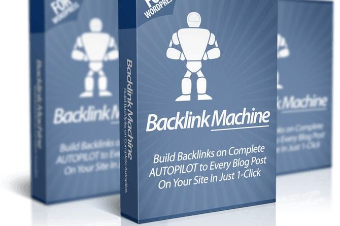 Backlink Machine Review – Build Backlinks in 1-Click & Rank Your Site Higher